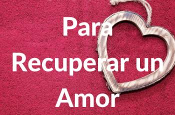 7 Oraciones para recuperar un amor
