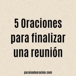 oracion para el final de una reunion1